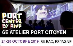 6e Atelier Port Citoyen - Bilbao (Espagne), 24-25 octobre 2019