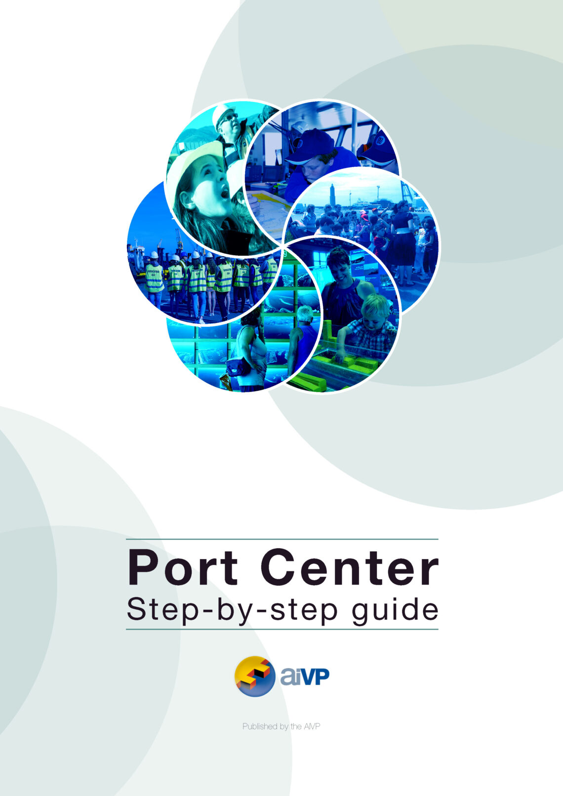 Cover page of the port center step by step guide