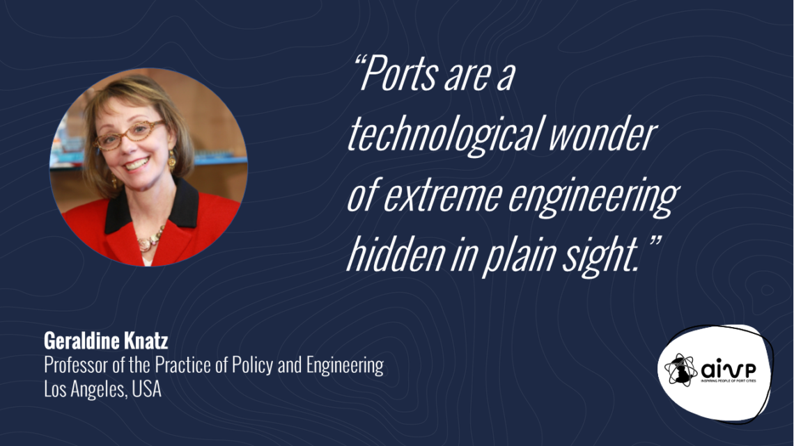 """quote about women in ports by Geraldine KNATZ """"Ports are a technological wonder of extreme engineering hidden in plain sight."""""""